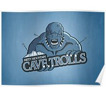 Misty Mountain Cave Trolls Poster