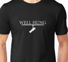 """""""Well Hung"""" - Lighting Engineer/Technician Unisex T-Shirt"""