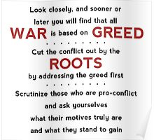 War is Based on Greed Poster