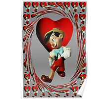 ❀◕‿◕❀ PINOCCHIO NO I DONT HAVE A WOODEN HEART❀◕‿◕❀ Poster