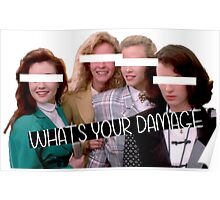 What's your damage Heather? Poster
