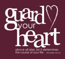 Guard your heart by Jeri Stunkard