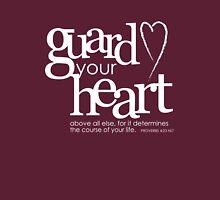 Guard your heart Unisex T-Shirt