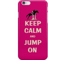 Keep Calm and Jump On Horse iPhone, iPod or iPad Case iPhone Case/Skin