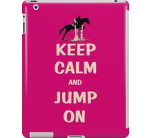 Keep Calm and Jump On Horse iPhone, iPod or iPad Case iPad Case/Skin