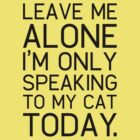 Only my cat understands. by axletee