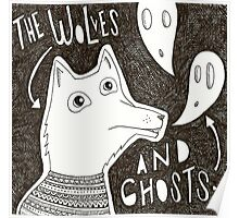 Wolves and Ghosts Poster