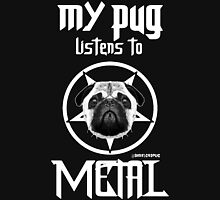 MY PUG LISTENS TO METAL Unisex T-Shirt