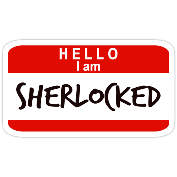 Hello, I Am Sherlocked by rexannakay