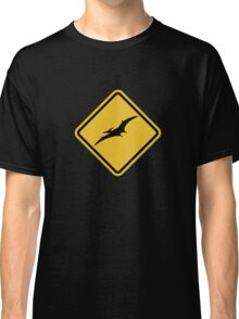 Beware of Pterodactyls Road Sign  Classic T-Shirt