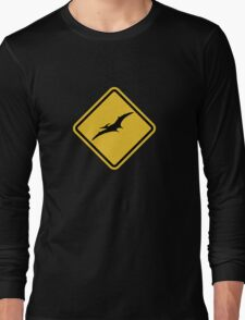 Beware of Pterodactyls Road Sign  Long Sleeve T-Shirt