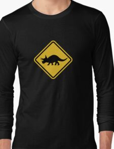 Beware of Triceratops Road Sign Long Sleeve T-Shirt