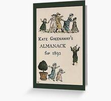 Greetings-Kate Greenaway-Almanack Cover 1893 Greeting Card