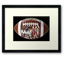☝ ☞ SUPERBOWL XLV11 (VERSION TWO ) QUES IS WHO WILL WIN??☝ ☞ Framed Print