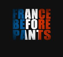 France Before Pants T-Shirt