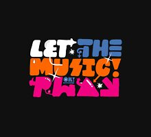 So Me Let The Music Play Unisex T-Shirt