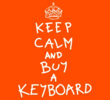 Keep Calm and Buy a Keyboard Kids Tee
