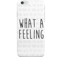 What A Feeling Lyric iPhone Case/Skin
