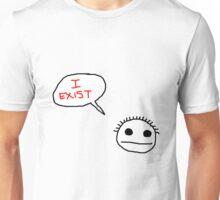 I EXIST Unisex T-Shirt