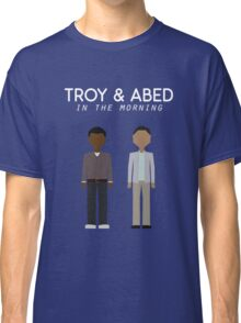 Troy & Abed in the Morning Classic T-Shirt
