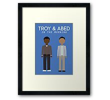 Troy & Abed in the Morning Framed Print
