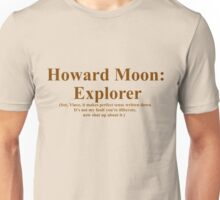 Howard Moon : Explorer Unisex T-Shirt