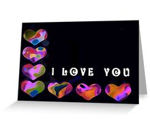 I Love You - 7 hearts (with text) Greeting Card
