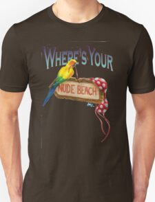 Where's Your Nude Beach Unisex T-Shirt