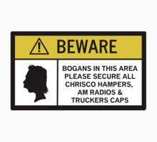 Caution - Bogans by Diabolical