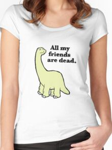 All My Pals Are Dead :( Women's Fitted Scoop T-Shirt