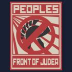 Monty Python - The Life of Brian - Peoples Front of Judea by metacortex