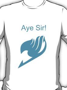 Fairy Tail Aye Sir! T-Shirt