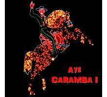 Aye Caramba ! Photographic Print