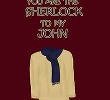 You are the Sherlock to my John by SallySparrowFTW