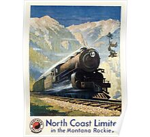 North Coast Limited in the Montana Rockies, Northern Pacific advertisement Poster
