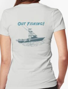 Out Fishing Womens Fitted T-Shirt