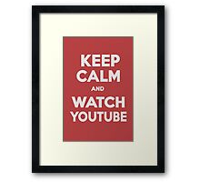 KEEP CALM AND WATCH YOUTUBE by G. Framed Print