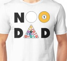 """Father's Day """"#1 Dad"""" Pool Player Unisex T-Shirt"""