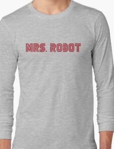 MRS. ROBOT Long Sleeve T-Shirt