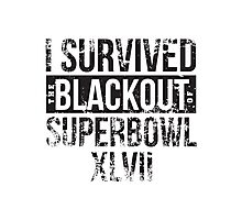 I Survived the Blackout of Superbowl XLVII Photographic Print