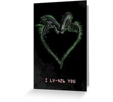 I LV-426 YOU Greeting Card