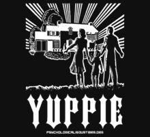 YUPPIE - from Psychological Industries by DiscordiaMerch