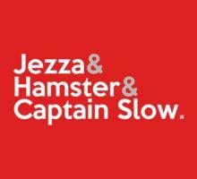 Jezza, Hamster, Captain Slow T-Shirt