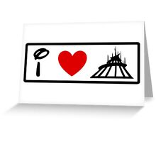 I Heart Space Mountain (Classic Logo) (Inverted) Greeting Card