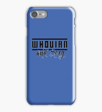 Whovian and Sexy iPhone Case/Skin