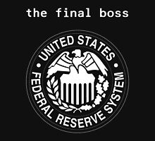 Federal Reserve Bank Final Boss Unisex T-Shirt