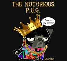 notorious pug Unisex T-Shirt