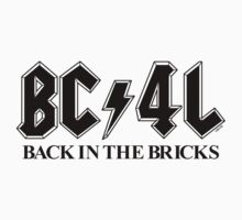 'Back in the Bricks' (b) by BC4L