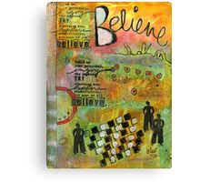 Most of All... BELIEVE Canvas Print