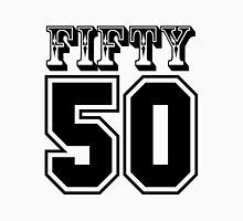 Fifty 50 T-Shirt